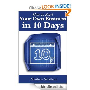 How To Start Your Own Business in 10 Days