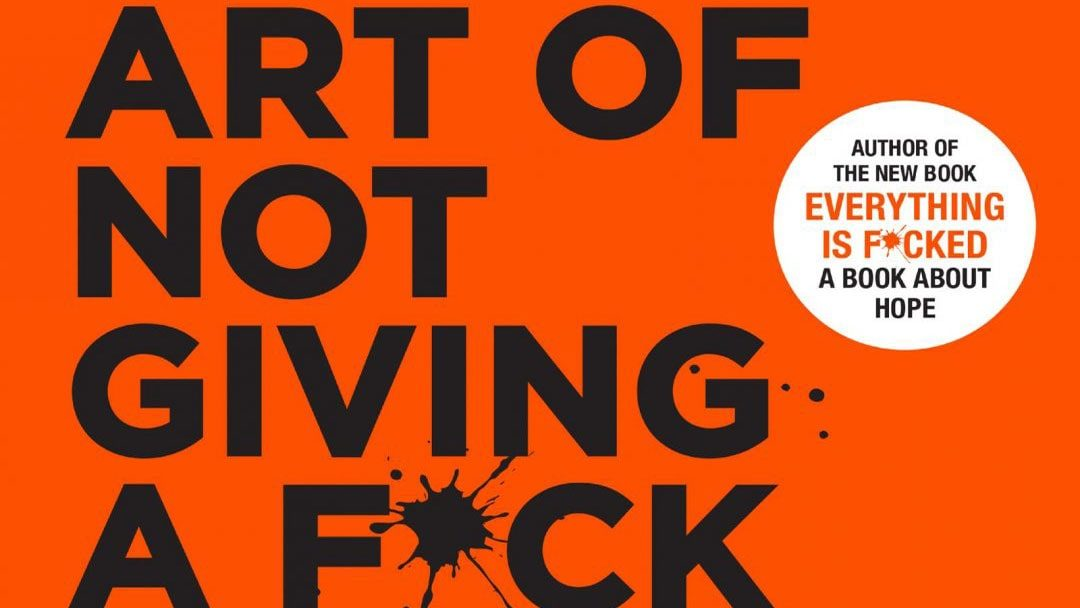 The Subtle Art of Not Giving A F*CK! – Book Review
